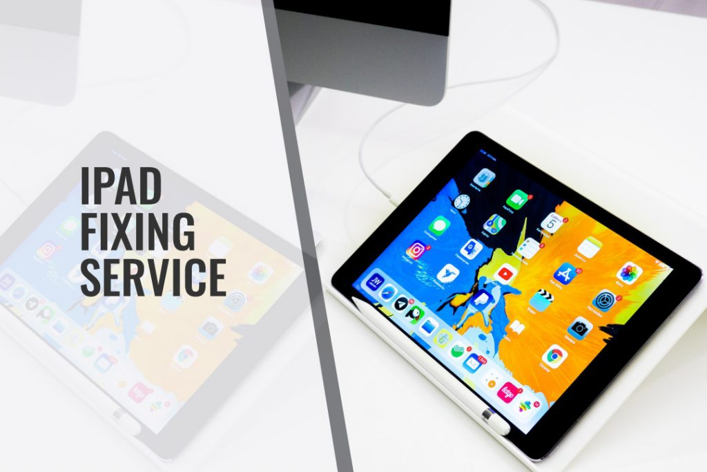 iPad Fixing Services